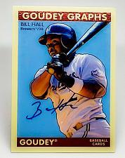 Buy MLB BILL HALL MILWAUKEE BREWERS AUTOGRAPHED 2009 GOUDEY BASEBALL MINT