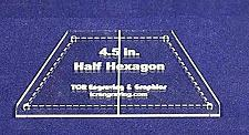 """Buy Half Hexagon Quilt Template 4.5"""" - Clear w/ Center Guideline & Guideline Holes"""