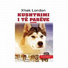 Buy Kushtrimi i të parëve (The call of the willd) Xhek London (Jack London). Albania