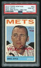 Buy 2013 TOPPS HERITAGE REAL ONE RED AUTO MIKE JOYCE PSA 10 GEM MINT (40778311)