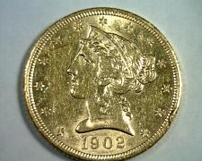 Buy 1902-S FIVE DOLLAR LIBERTY GOLD CHOICE ABOUT UNCIRCULATED CH. AU ORIGINAL COIN