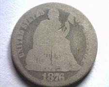 Buy 1876 SEATED LIBERTY DIME ABOUT GOOD AG NICE ORIGINAL COIN BOBS COIN FAST SHIP