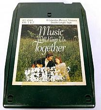 Buy Music Will Keep Us Together Volumes 1 & 2 (8-Track Tape, A21 6564)