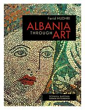 Buy Albania Through Arts. Album Book by Ferid Hudhri