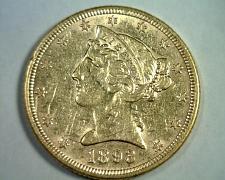 Buy 1893 FIVE DOLLAR LIBERTY GOLD ABOUT UNCIRCULATED+ AU+ NICE ORIGINAL COIN