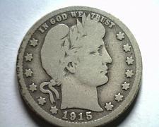 Buy 1915-S BARBER QUARTER DOLLAR GOOD / VERY GOOD G/VG NICE ORIGINAL COIN BOBS COINS