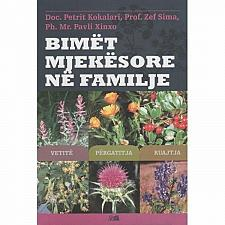 Buy Bimet mjekesore ne familje (Medicinal plants in the family). From Albania