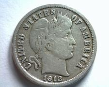 Buy 1912 BARBER DIME EXTRA FINE XF EXTREMELY FINE EF NICE ORIGINAL COIN BOBS COINS