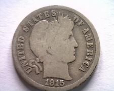 Buy 1915-S BARBER DIME GOOD+ G+ NICE ORIGINAL COIN FROM BOBS COINS FAST SHIPMENT