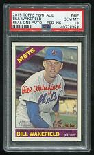 Buy 2015 TOPPS HERITAGE REAL ONE RED AUTO BILL WAKEFIELD PSA 10 GEM MINT (40778358)
