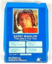 Buy Barry Manilow This One's For You (8-Track Tape, 8301-4090 H)