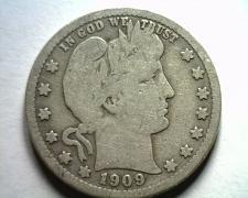 Buy 1909 BARBER QUARTER DOLLAR VERY GOOD+ VG+ NICE ORIGINAL COIN BOBS COIN FAST SHIP