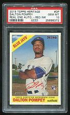 Buy 2015 TOPPS HERITAGE REAL ONE RED AUTO DALTON POMPEY PSA 10 GEM MINT (25698372)
