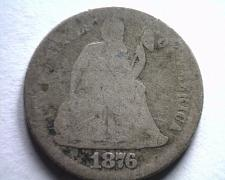 Buy 1876-S SEATED LIBERTY DIME ABOUT GOOD AG FROM BOBS COINS FAST SHIPMENT