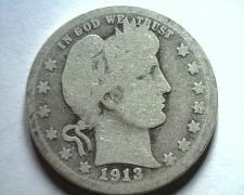 Buy 1913-D BARBER QUARTER DOLLAR GOOD G NICE ORIGINAL COIN FROM BOBS COINS FAST SHIP