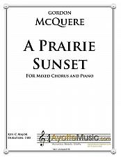 Buy McQuere - A Prairie Sunset for Mixed Choir and Piano