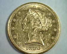 Buy 1880 FIVE DOLLAR LIBERTY GOLD CHOICE ABOUT UNCIRCULATED+ CH AU+ ORIGINAL COIN