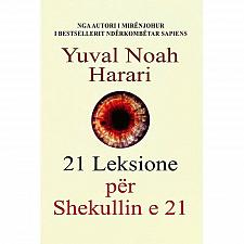 Buy 21 leksione për shekullin 21 by Yuval Noah Harari. Book from Albania