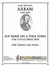 Buy Arban - Aire Varie on a Folk Song, The Little Swiss Boy