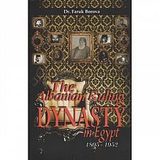 Buy The albanian ruling dynasty in Egypt 1805-1952, Faruk Borova.