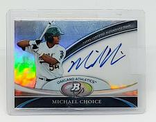 Buy MLB MICHAEL CHOICE OAKLAND A'S AUTOGRAPHED 2011 BOWMAN PLATINUM REFRACTOR MNT