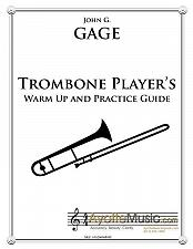 Buy Gage - Trombone Players Warm Up and Practice Guide
