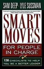 Buy Smart Moves for People in Charge 130 Checklists to Help You Be a Better Leader