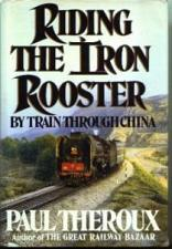Buy RIDING THE IRON ROOSTER By Train Through China HB w/ DJ :: FREE Shipping