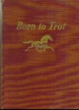 Buy Born to Trot :: 1950 HB :: FREE Shipping