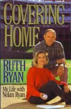 Buy Covering Home :: Life with NOLAN RYAN :: 1995 HB w/ DJ :: FREE Shipping