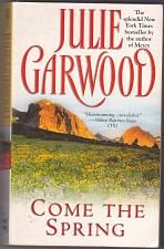 Buy Come the Spring (Clayborne Brothers) by Julie Garwood 1998 Paperback Book - Very Good