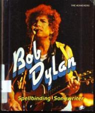 Buy Bob Dylan Spellbinding Songwriter :: FREE Shipping