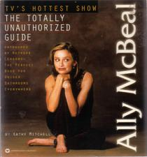 Buy ALLY MCBEAL: THE TOTALLY UNAUTHORIZED GUIDE :: 1998 :: FREE Shipping