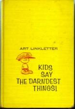 Buy Kids Say the Darndest Things ! Art Linkletter 1958 HB :: FREE Shipping