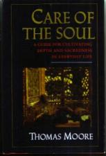 Buy CARE OF THE SOUL :: Depth & Sacredness in Everyday :: FREE Shipping