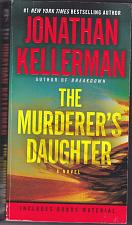 Buy The Murderer's Daughter by Jonathan Kellerman 2016 Paperback Book - Very Good