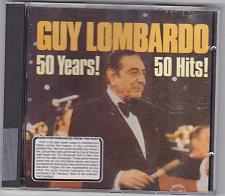 Buy 50 Years! 50 Hits! by Guy Lombardo CD 1996 - Very Good