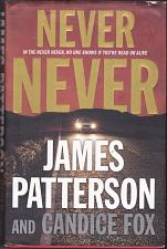 Buy Never Never by James Patterson 2017 Hardcover Book - Very Good