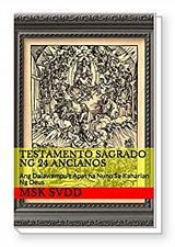 Buy TESTAMENTO SAGRADO NG 24 ANCIANOS: Ang Dalawampu't Apat Na Nuno Sa Kaharian Ng Deus