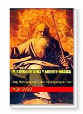 Buy MISTERIO DE DEUS Y MUERTE MAGICA: Ang Mahiwagang Aklat ng Kapangyarihan