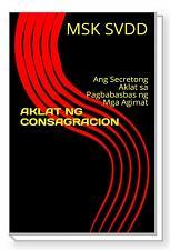 Buy AKLAT NG CONSAGRACION: Ang Secretong Aklat sa Pagbabasbas ng Mga Agimat