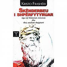 Buy Skenderbeu i shperfytyruar (Skanderbeg) by Kristo Frasheri. Book from Albania