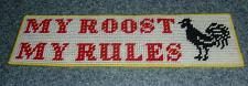 Buy Brand New My Roost My Rules Rooster Needlepoint Sign For Dog Rescue Charity