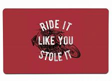 "Buy Ride It Like You Stole It Large Mouse Pad 10"" x 16"" Mat Placemat Pop Culture Ins"