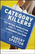 Buy Category Killers The Retail Revolution and Its Impact on Consumer Culture Book