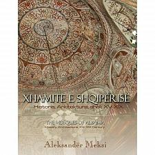 Buy Xhamite e Shqiperise (Mosques of Albania) by Aleksander Meksi. From Albania