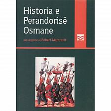 Buy Historia e Perandorise Osmane, Robert Mantran. Book from Albania