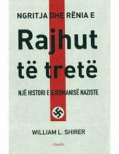 Buy Ngritja dhe rënia e Rajhut të tretë, vol. 2, William Shirer. Book from Albania