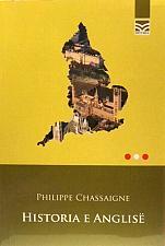 Buy Historia e Anglisë, Philippe Chassaigne. Book from Albania