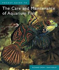 Buy Guide to the Care and Maintenance of Aquarium Fish by Richard Crow Dave Keeley
